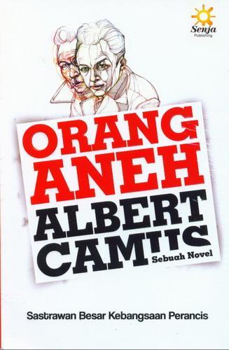 Cover Buku Orang Aneh Albert Camus Sebuah Novel