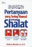 Pertanyaan yang Sering Muncul tentang Shalat