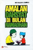 Amalan Dahsyat Di Bulan Ramadhan