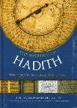 The History Of Hadith - Historiografi Hadits Nabi dari Masa ke Masa