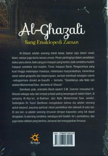 Cover Belakang Buku AL-GHAZALI Sang Ensiklopedi Zaman