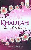 Khadijah Love, Life dan Drama (Hard Cover)