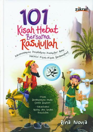 Cover Buku 101 Kisah Hebat Bersama Rasulullah (Hard Cover)