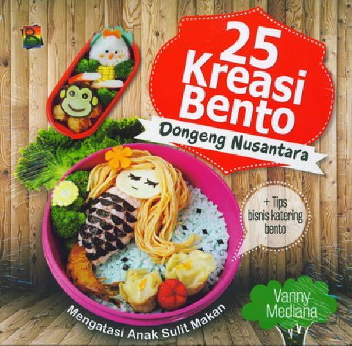 Cover Buku 25 Kreasi Bento Dongeng Nusantara