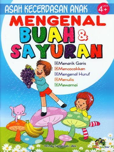 Cover Buku Mengenal Buah dan Sayuran (Asah Kecerdasan Anak usia 4+)
