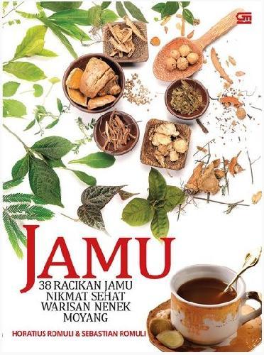 Cover Buku Jamu 38 Racikan Jamu Nikmat Sehat Warisan Nenek Moyang