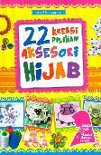 22 Kreasi Pilihan Aksesori Hijab