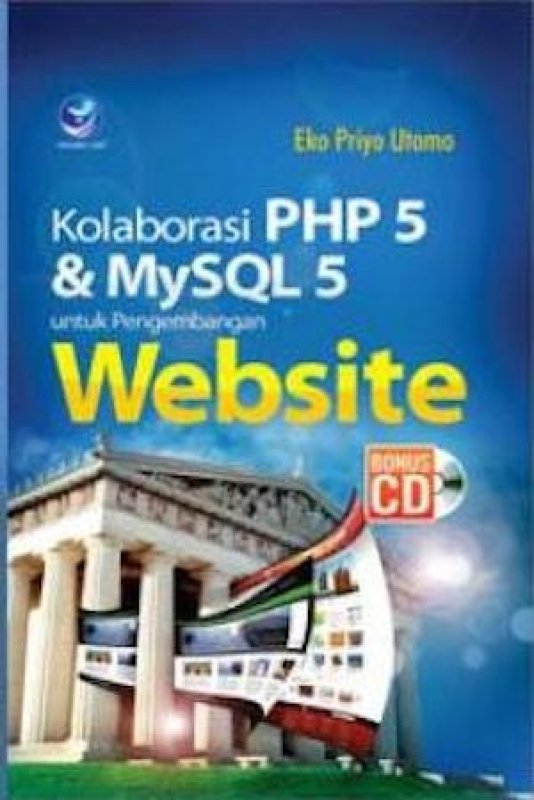Cover Buku Kolaborasi PHP 5 Dan MySql Untuk Pengembangan Website+cd