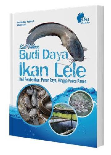 Cover Buku Kiat Sukses Budi Daya Ikan lele