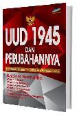 UUD 1945 dan Perubahannya (Edisi Paling Terbaru, Ter-update, dan Terlengkap 2015)