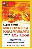 Kupas Tuntas Matematika Keuangan dengan MS Excel