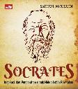 Socrates : Inspirasi dan Pencerahan untuk Hidup Lebih Bermakna