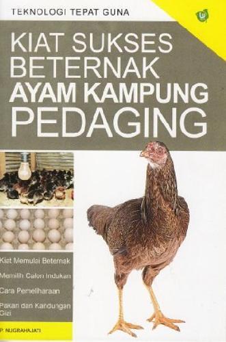 Cover Buku Kiat Sukses Beternak Ayam Kampung Pedaging (Promo Best Book)