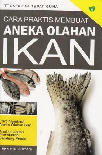 Cover Buku Cara Praktis Membuat Aneka Olahan Ikan (Promo Best Book)