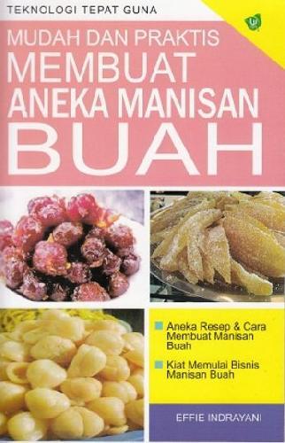 Cover Buku Mudah dan Praktis Membuat Aneka Manisan Buah (Promo Best Book)
