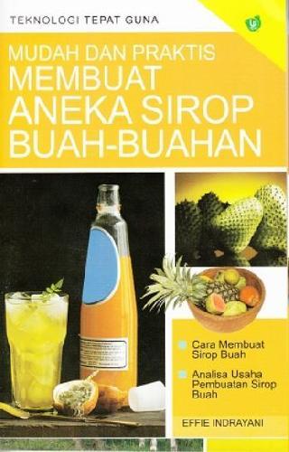 Cover Buku Mudah dan Praktis Membuat Aneka Sirop Buah-Buahan