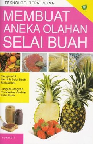 Cover Buku Membuat Aneka Olahan Selai Buah (Promo Best Book)