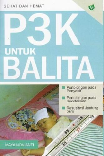 Cover Buku P3K Untuk Balita (Sehat dan Hemat) (Promo Best Book)