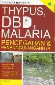 Thypus, DBD, Malaria Pencegahan dan Penanggulangannya (Promo Best Book)