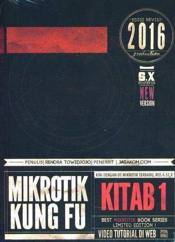 Cover Buku Mikrotik Kung Fu Kitab 1 [Edisi 2016]