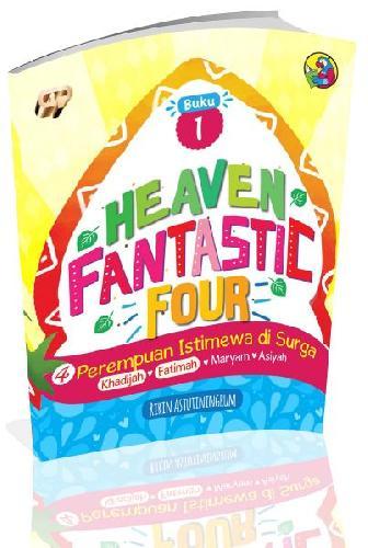 Cover Buku Heaven Fantastic Four Buku 1 : 4 Perempuan Istimewa di Surga
