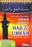 Panduan Manasik Haji dan Umrah Shahih. Praktis dan Lengkap