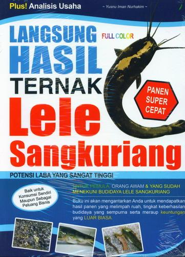Cover Buku Langsung Hasil Ternak Lele Sangkuriang (Full Color)