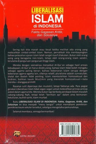 Cover Belakang Buku Liberalisasi Islam di Indonesia (Fakta. Gagasan. Kritik. dan Solusinya)