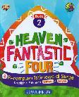 Heaven Fantastic Four Buku 2 : 4 Perempuan Istimewa di Surga