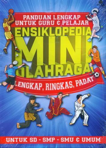 Cover Buku Panduan Lengkap Untuk Guru dan Pelajar (Ensiklopedia Mini Olahraga)