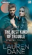Perkara Terbaik - The Best Kind of Trouble
