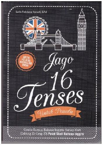 Cover Buku Jago 16 Tenses Untuk Pemula