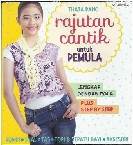 Cover Buku Rajutan Cantik Untuk Pemula (lengkap dengan pola-step by step)