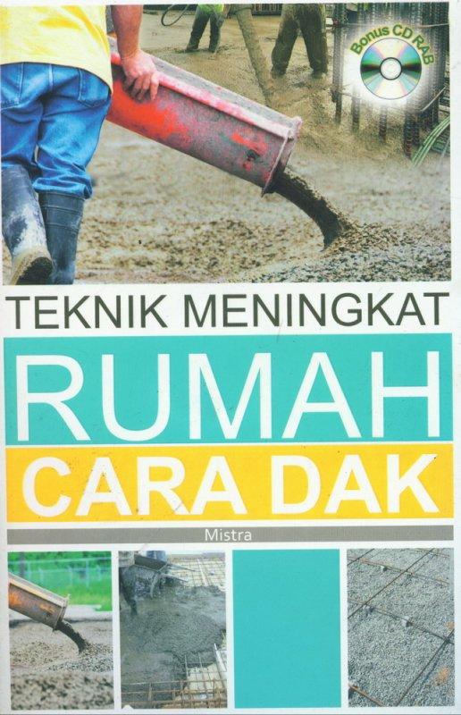 Cover Buku Teknik Meningkat Rumah Cara Dak + CD