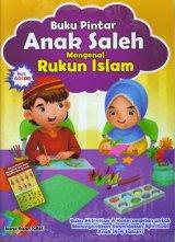 Buku Pintar Anak Saleh Mengenal Rukun Islam (Bonus Poster)