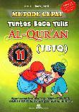 Metode Cepat Tuntas Baca Tulis Al-Quran (TBTQ) #11
