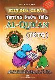 Metode Cepat Tuntas Baca Tulis Al-Quran (TBTQ) #10