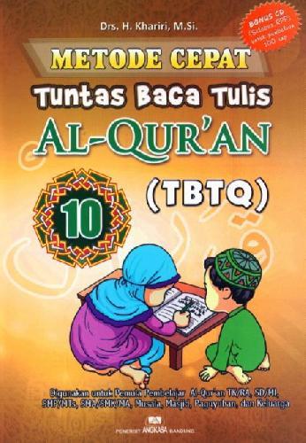 Cover Buku Metode Cepat Tuntas Baca Tulis Al-Quran (TBTQ) #10