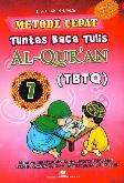 Metode Cepat Tuntas Baca Tulis Al-Quran (TBTQ) #7