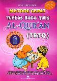 Metode Cepat Tuntas Baca Tulis Al-Quran (TBTQ) #6
