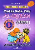 Metode Cepat Tuntas Baca Tulis Al-Quran (TBTQ) #5