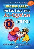 Metode Cepat Tuntas Baca Tulis Al-Quran (TBTQ) #3