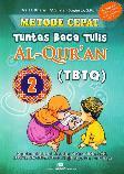 Metode Cepat Tuntas Baca Tulis Al-Quran (TBTQ) #2