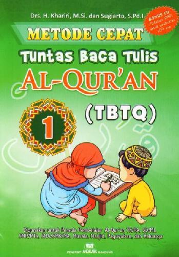 Cover Buku Metode Cepat Tuntas Baca Tulis Al-Quran (TBTQ) #1