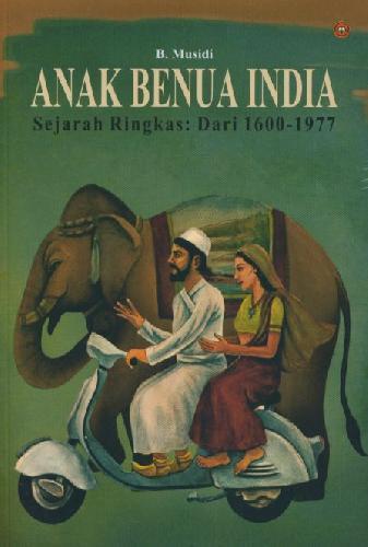 Cover Buku Anak Benua India Sejarah Ringkas Dari 1600-1977