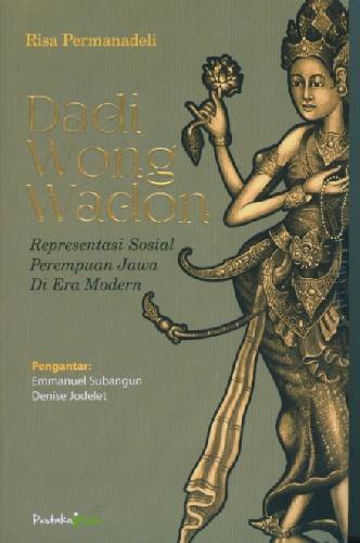 Cover Buku Daedi Wong Wadon : Representasi Sosial Perempuan Jawa di Era Modern