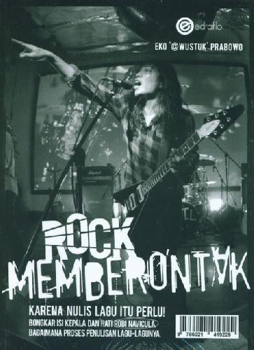 Cover Buku Rock Memberontak Karena Nulis Lagu Itu Perlu