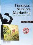 Financial Services Marketing: Membidik Konsumen Perbankan Indonesia
