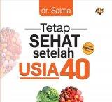 Tetap Sehat Setelah Usia 40