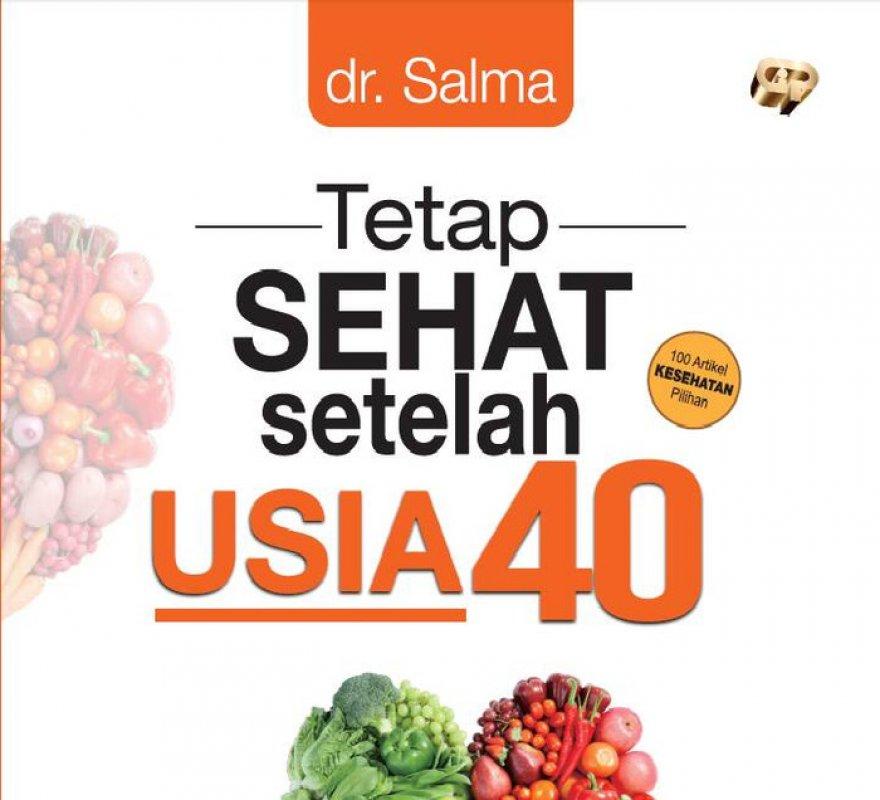 Cover Buku Tetap Sehat Setelah Usia 40
